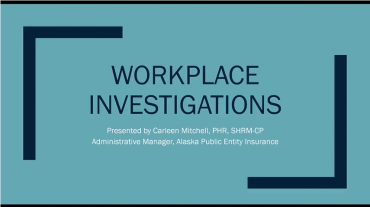 Conducting Investigations on Harassment Complaints