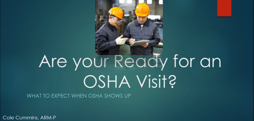 What to Expect When OSHA Comes to Visit