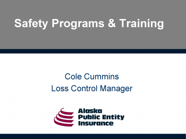 Safety Programs and Training Requirements