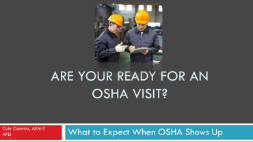 What to Expect When OSHA Shows Up